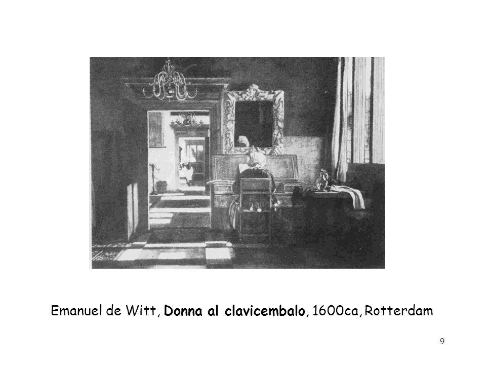 9 Emanuel de Witt, Donna al clavicembalo, 1600ca, Rotterdam