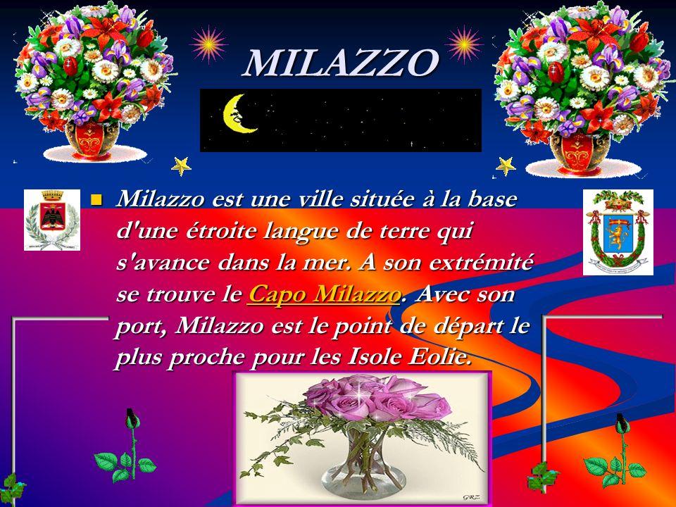 MILAZZO Milazzo est une ville située à la base d une étroite langue de terre qui s avance dans la mer.