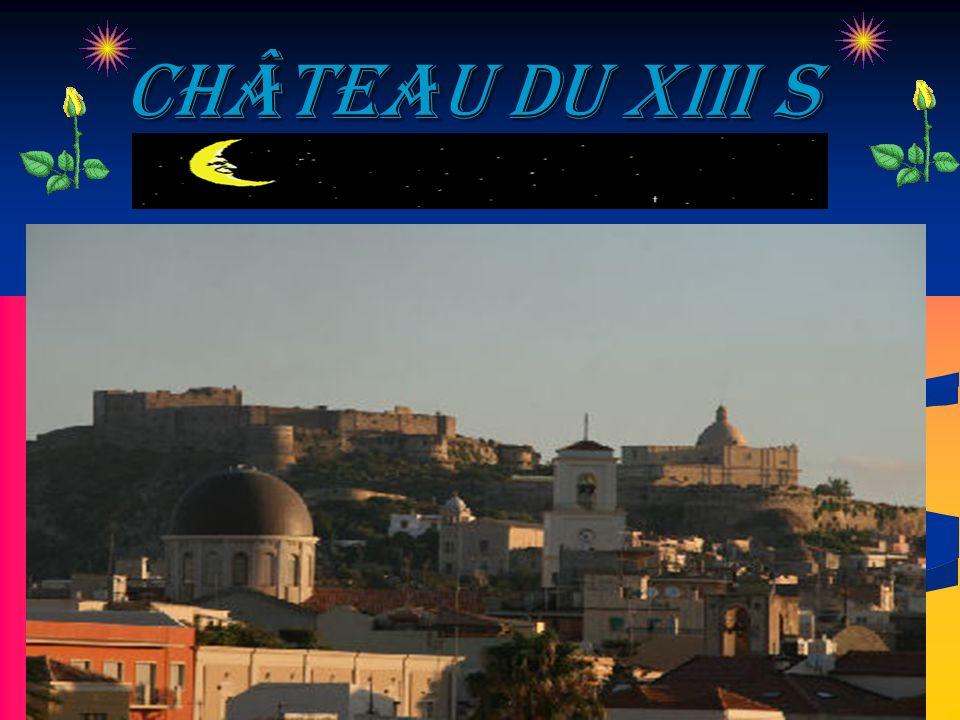 Château du XIII s Château du XIII s