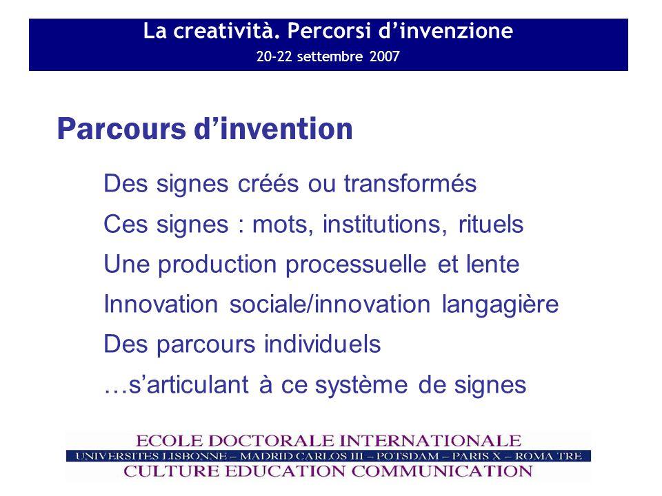La creatività. Percorsi dinvenzione 20-22 settembre 2007