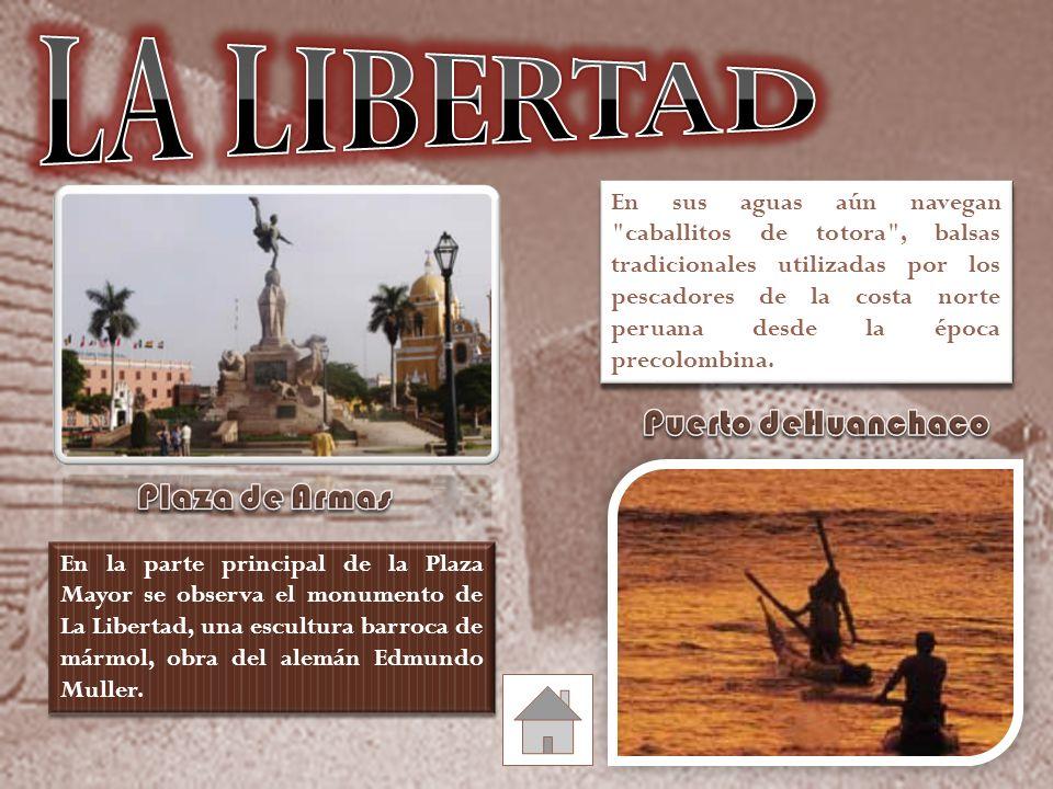 En la parte principal de la Plaza Mayor se observa el monumento de La Libertad, una escultura barroca de mármol, obra del alemán Edmundo Muller.