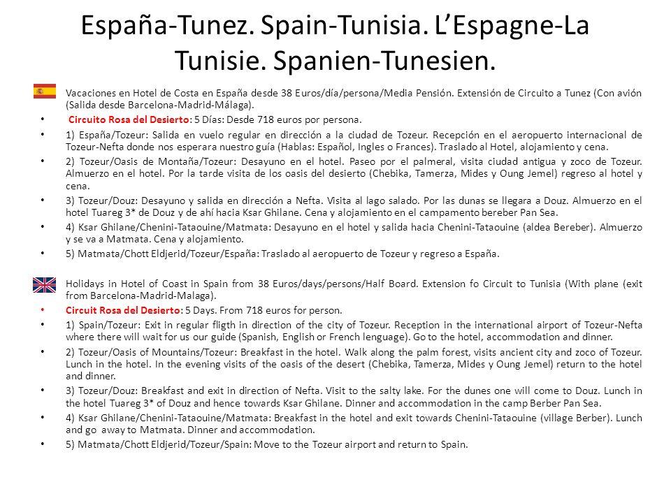 España-Tunez. Spain-Tunisia. LEspagne-La Tunisie. Spanien-Tunesien. Vacaciones en Hotel de Costa en España desde 38 Euros/día/persona/Media Pensión. E