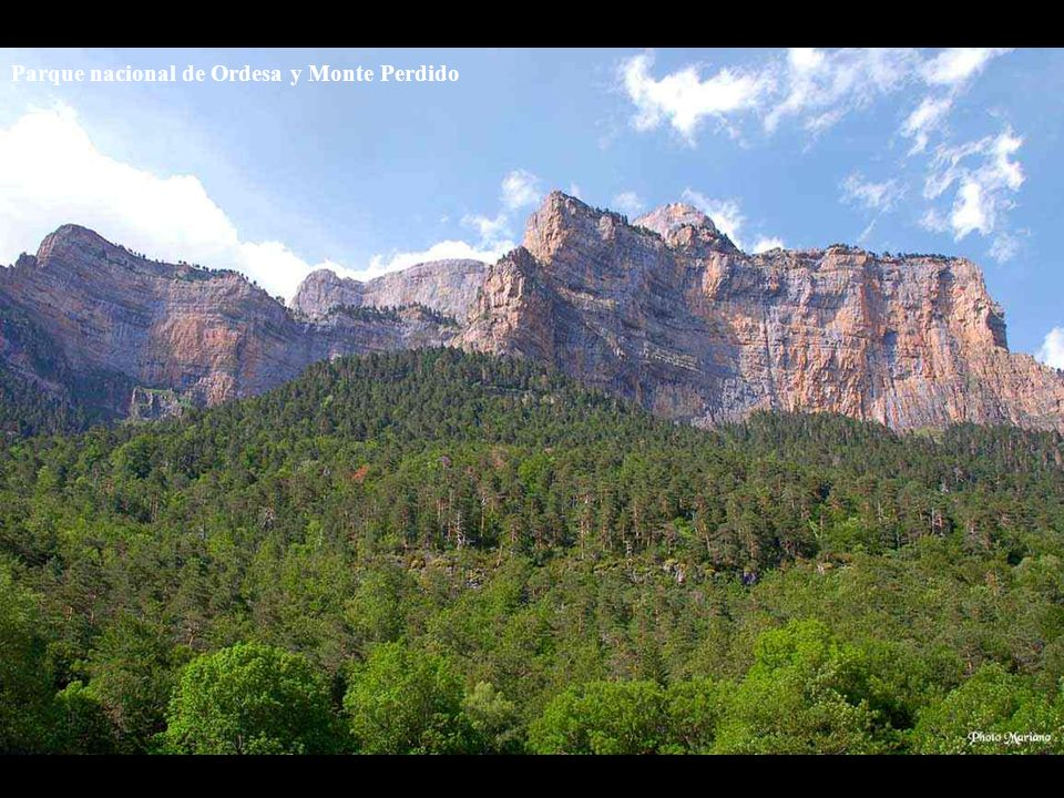 Vallée dOrdesa Merveille des Pyrénées Auteur: Mariano Situé à 120km de Pau en Espagne (province de Huesca) Aragon