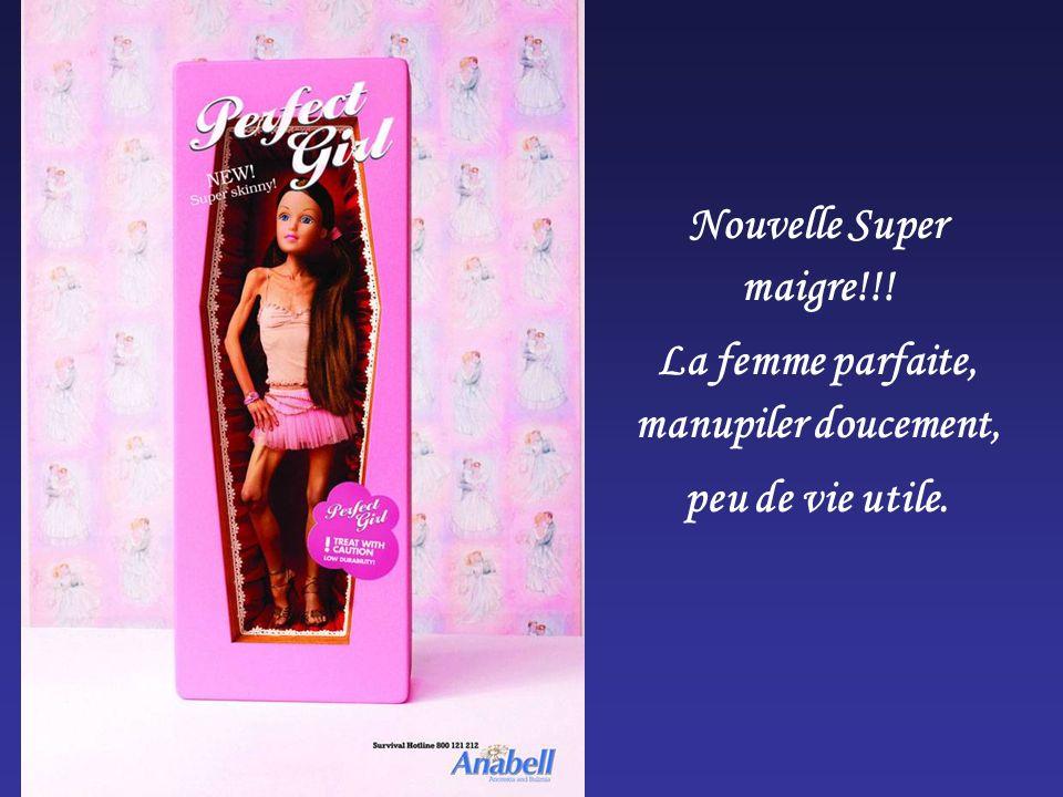 Nouvelle Super maigre!!! La femme parfaite, manupiler doucement, peu de vie utile.