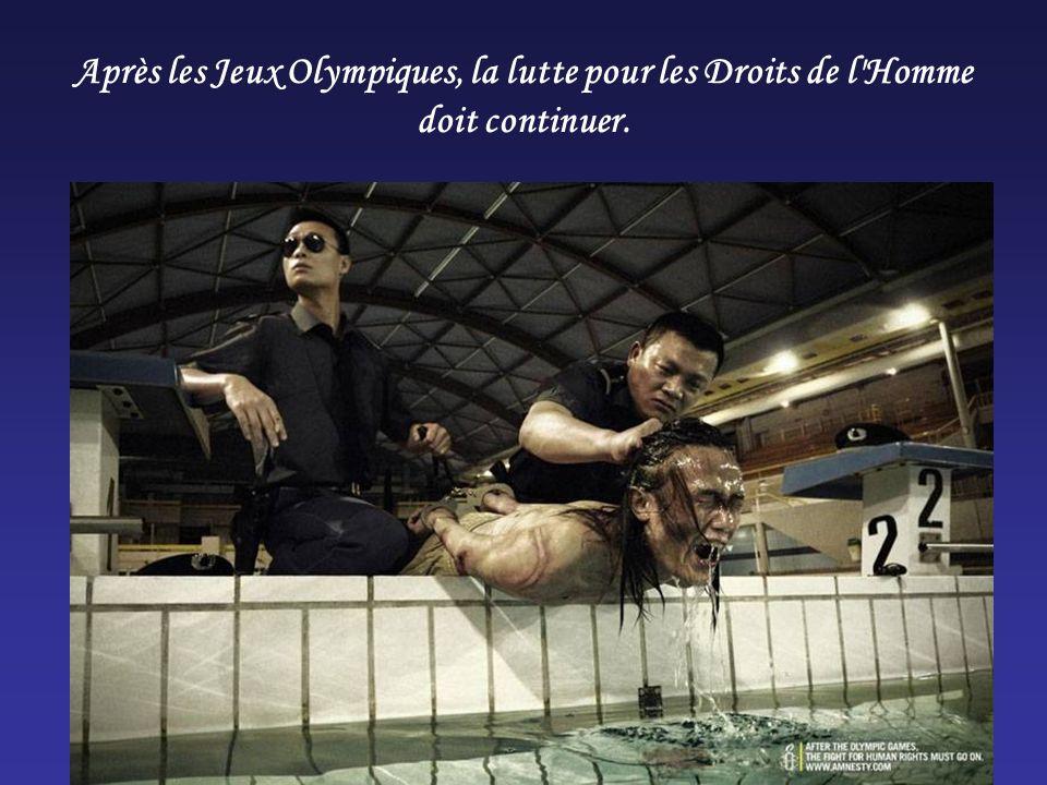 Après les Jeux Olympiques, la lutte pour les Droits de l'Homme doit continuer.