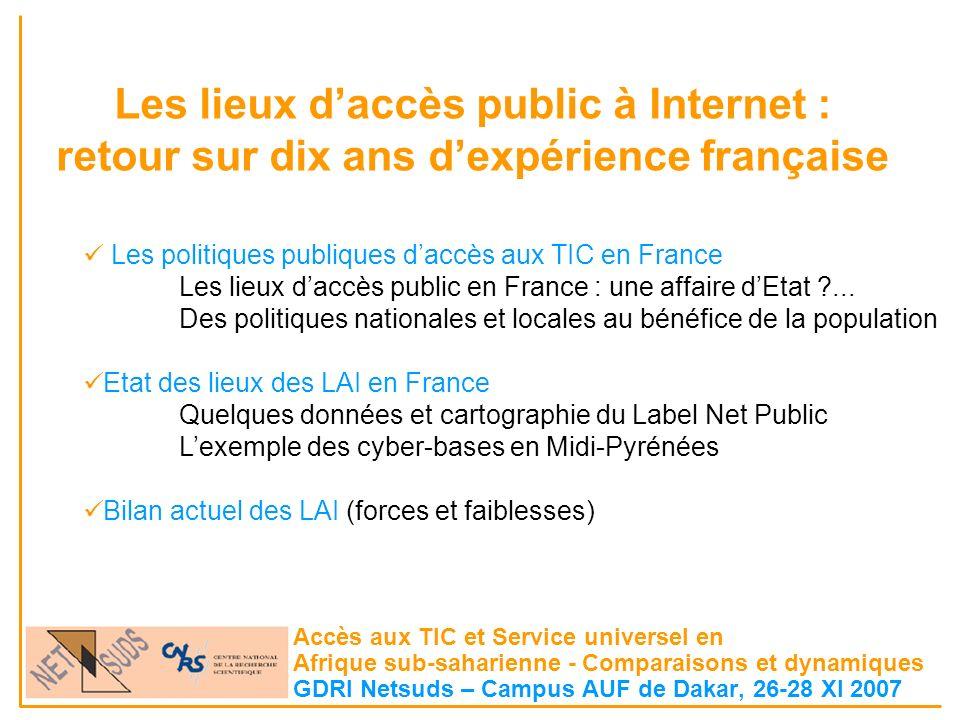 Les lieux daccès public à Internet : retour sur dix ans dexpérience française Accès aux TIC et Service universel en Afrique sub-saharienne - Comparais