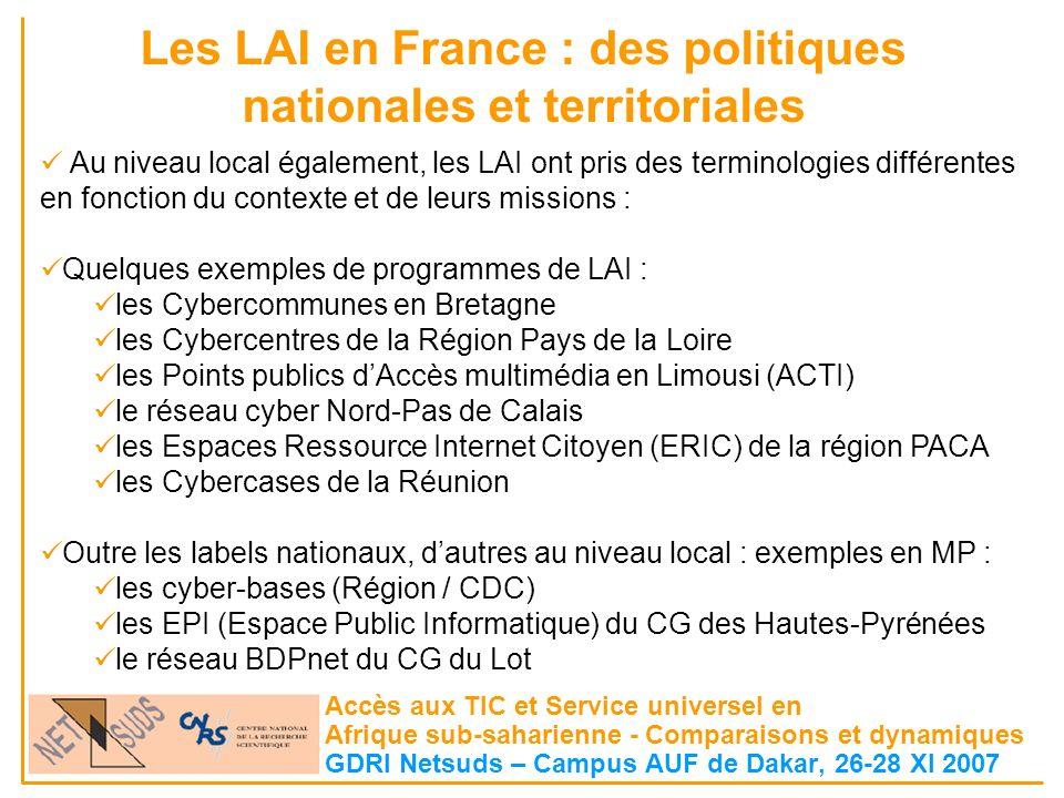 Les LAI en France : des politiques nationales et territoriales Accès aux TIC et Service universel en Afrique sub-saharienne - Comparaisons et dynamiqu