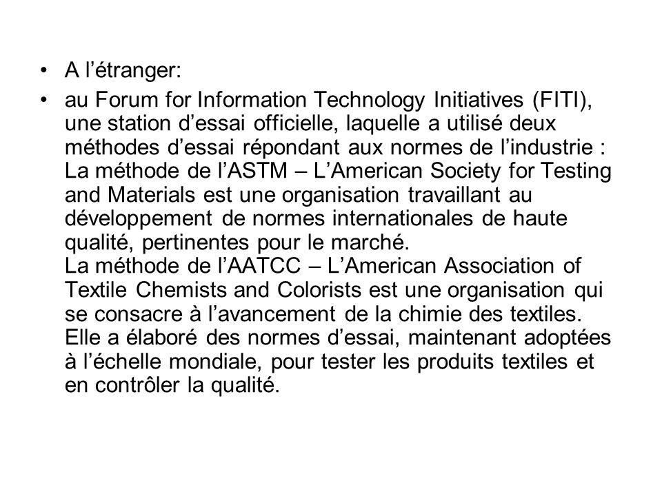A létranger: au Forum for Information Technology Initiatives (FITI), une station dessai officielle, laquelle a utilisé deux méthodes dessai répondant