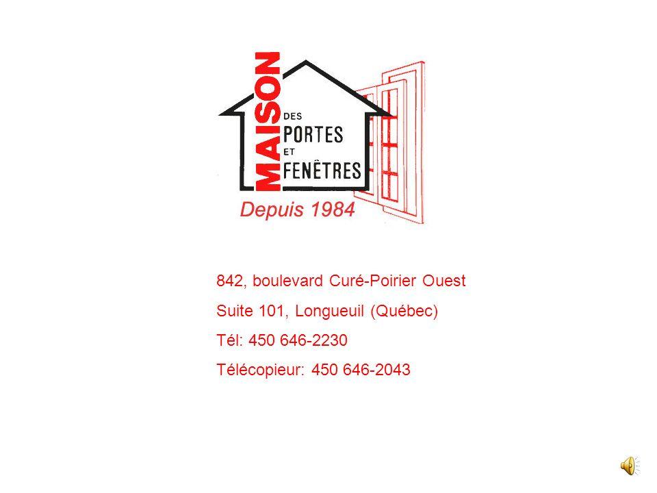 842, boulevard Curé-Poirier Ouest Suite 101, Longueuil (Québec) Tél: 450 646-2230 Télécopieur: 450 646-2043