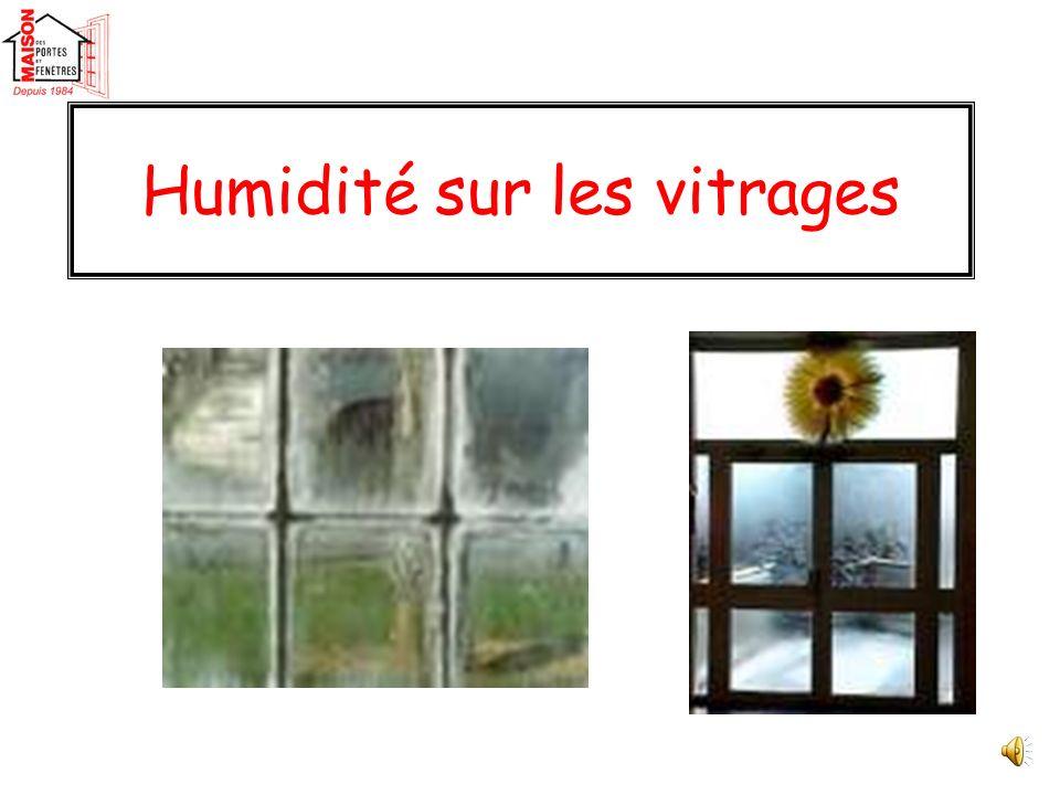 Humidité sur les vitrages