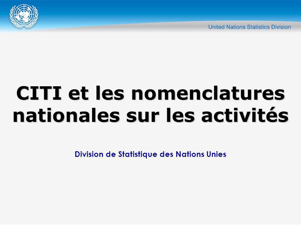 Division de Statistique des Nations Unies CITI et les nomenclatures nationales sur les activités