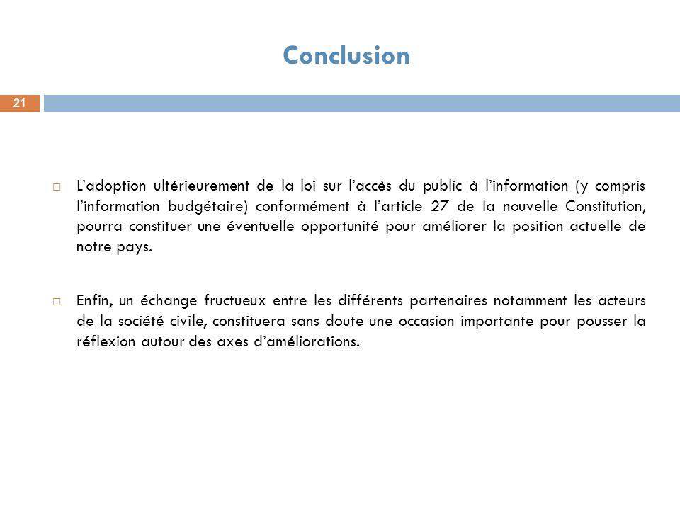 Ladoption ultérieurement de la loi sur laccès du public à linformation (y compris linformation budgétaire) conformément à larticle 27 de la nouvelle C