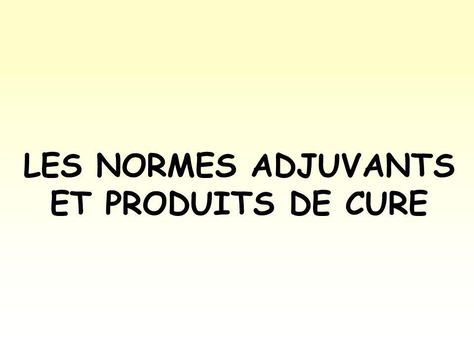 NORMES SUR LES CONSTITUANTS DU BETON LES NORMES ADJUVANTS ET PRODUITS DE CURE