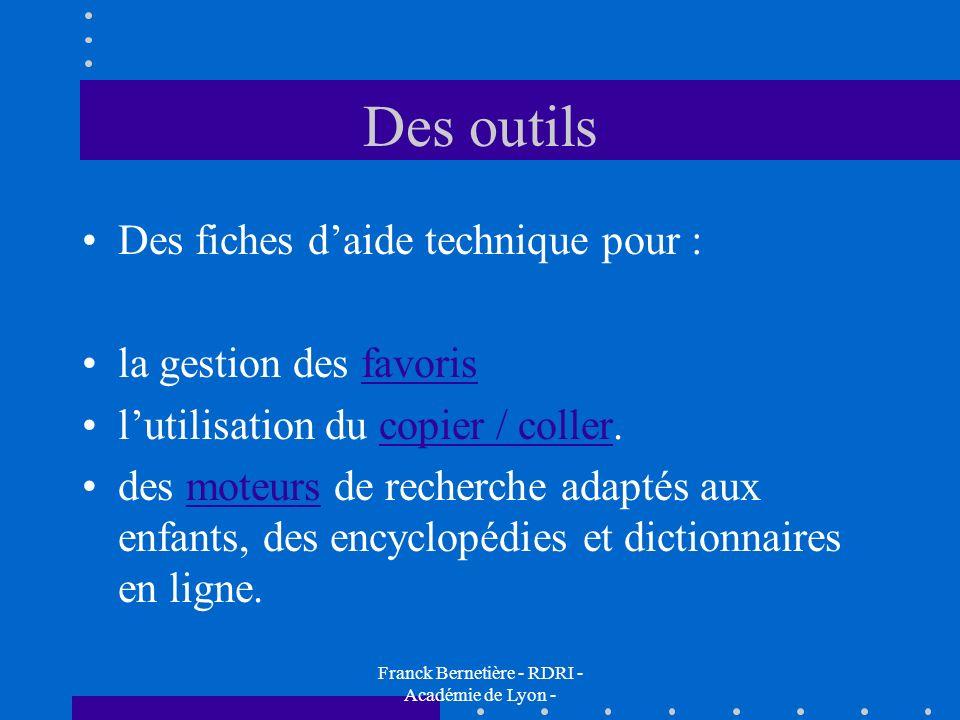 Des outils Des fiches daide technique pour : la gestion des favorisfavoris lutilisation du copier / coller.copier / coller des moteurs de recherche ad