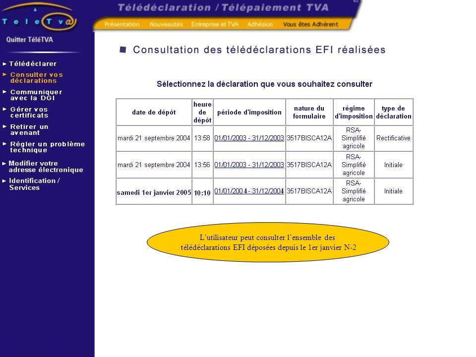 Lutilisateur peut consulter lensemble des télédéclarations EFI déposées depuis le 1er janvier N-2