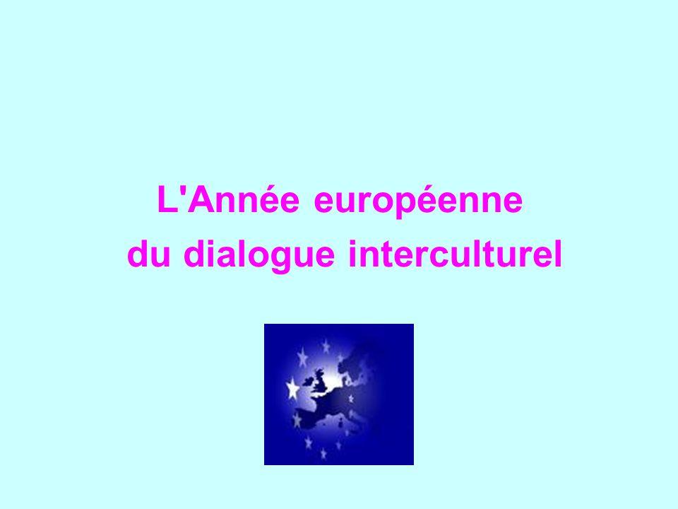 L'Année européenne du dialogue interculturel
