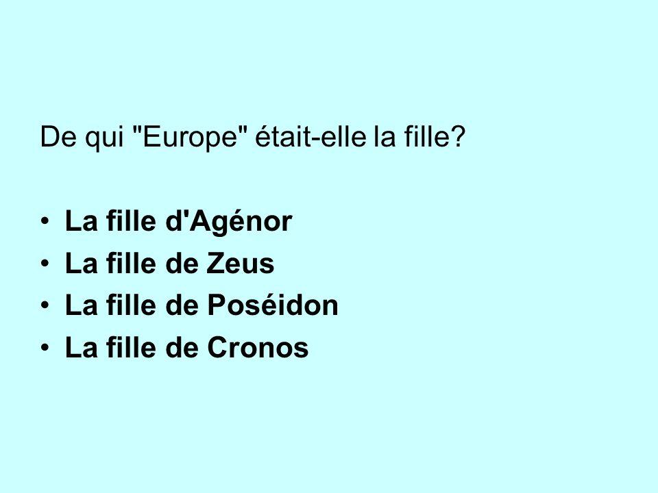 De qui Europe était-elle la fille.