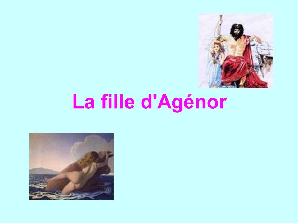 La fille d'Agénor