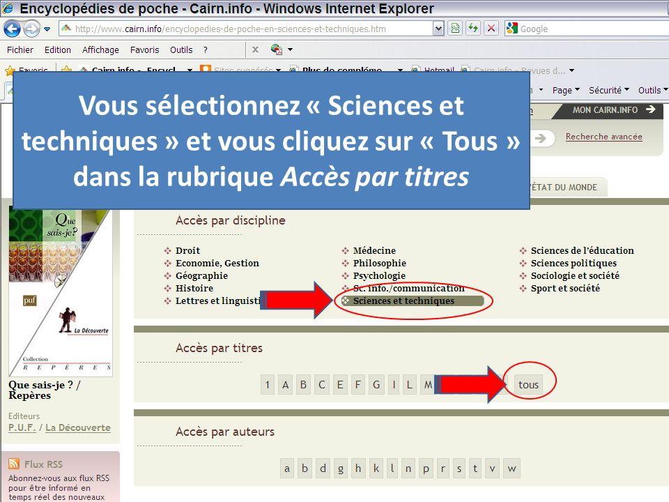 Vous sélectionnez « Sciences et techniques » et vous cliquez sur « Tous » dans la rubrique Accès par titres