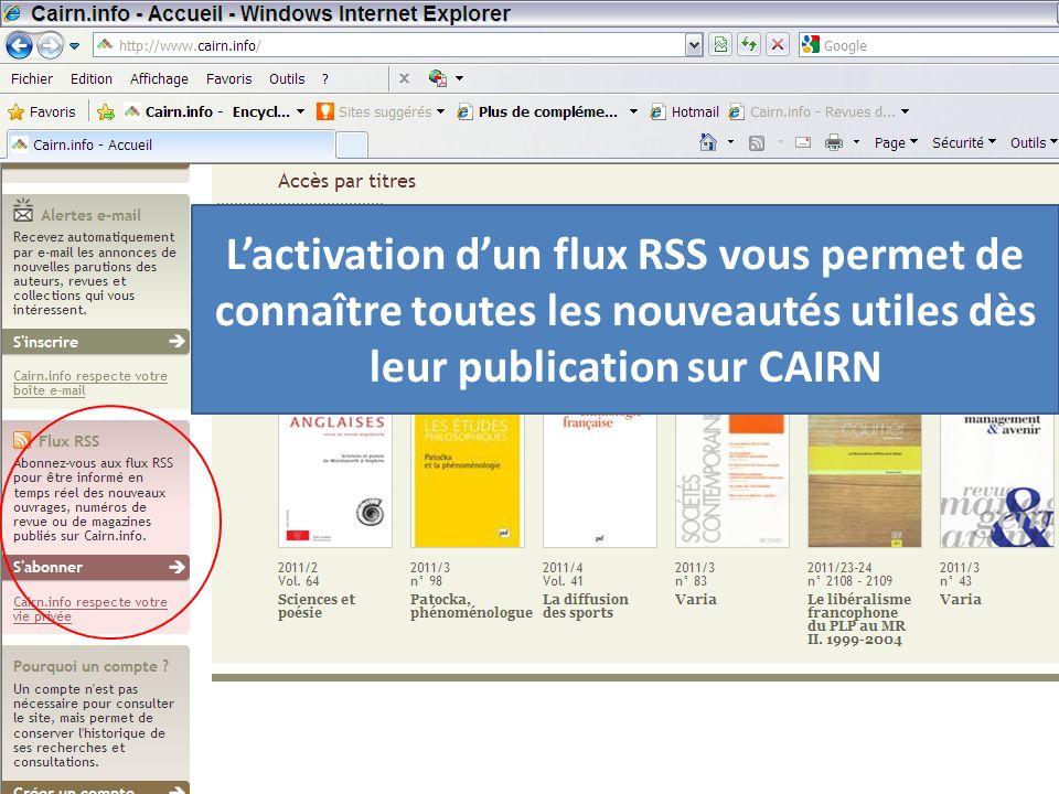 Lactivation dun flux RSS vous permet de connaître toutes les nouveautés utiles dès leur publication sur CAIRN