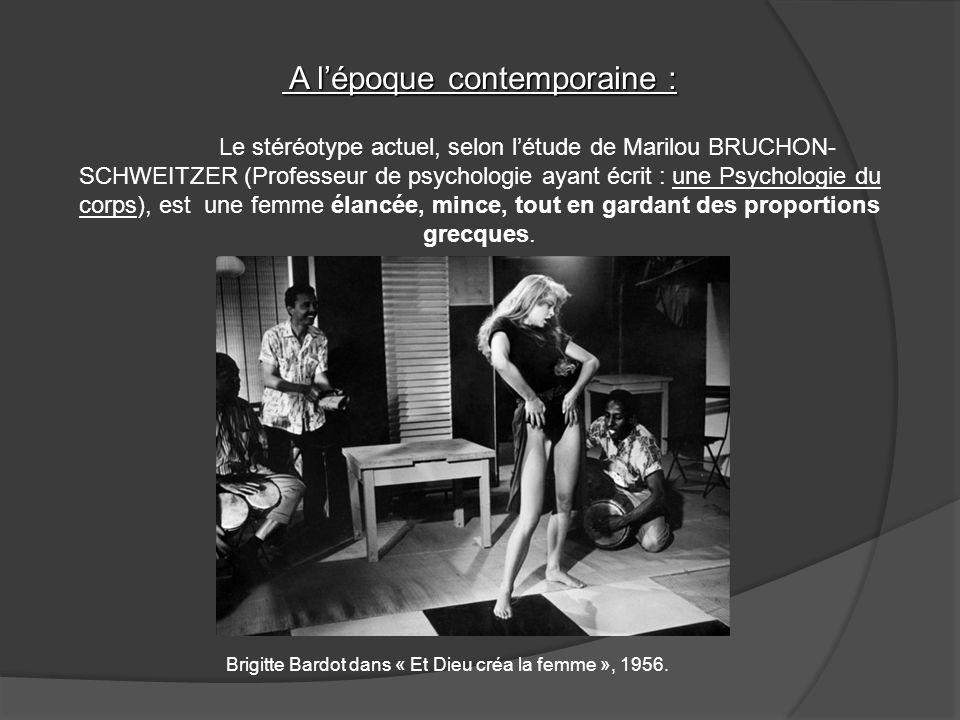 A lépoque contemporaine : A lépoque contemporaine : Le stéréotype actuel, selon létude de Marilou BRUCHON- SCHWEITZER (Professeur de psychologie ayant
