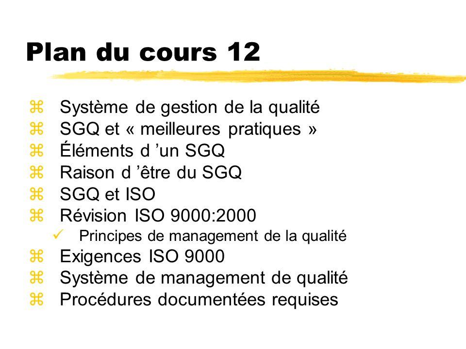 Système de gestion de la qualité zL ensemble des procédures, des processus, des ressources et de la structure organisationnelle nécessaires pour gérer la qualité.