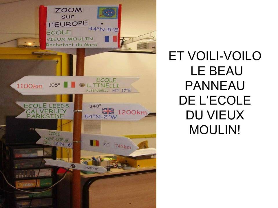 ET VOILI-VOILO LE BEAU PANNEAU DE LECOLE DU VIEUX MOULIN!