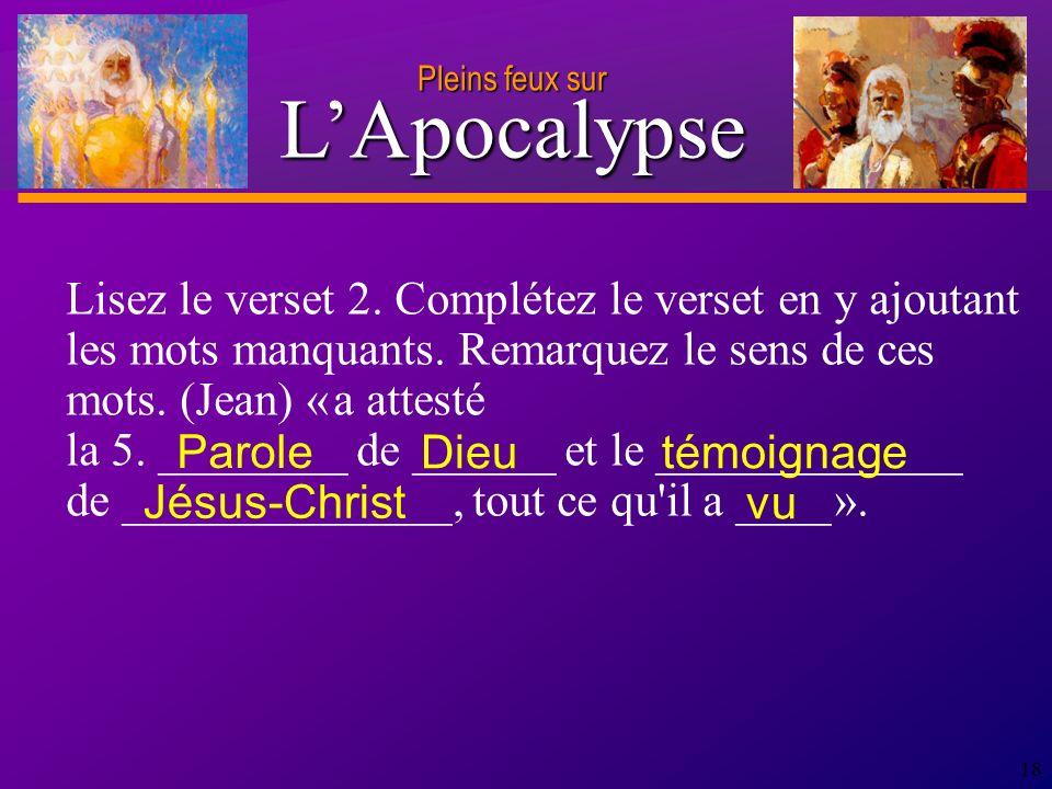 D anie l Pleins feux sur 18 Lisez le verset 2.