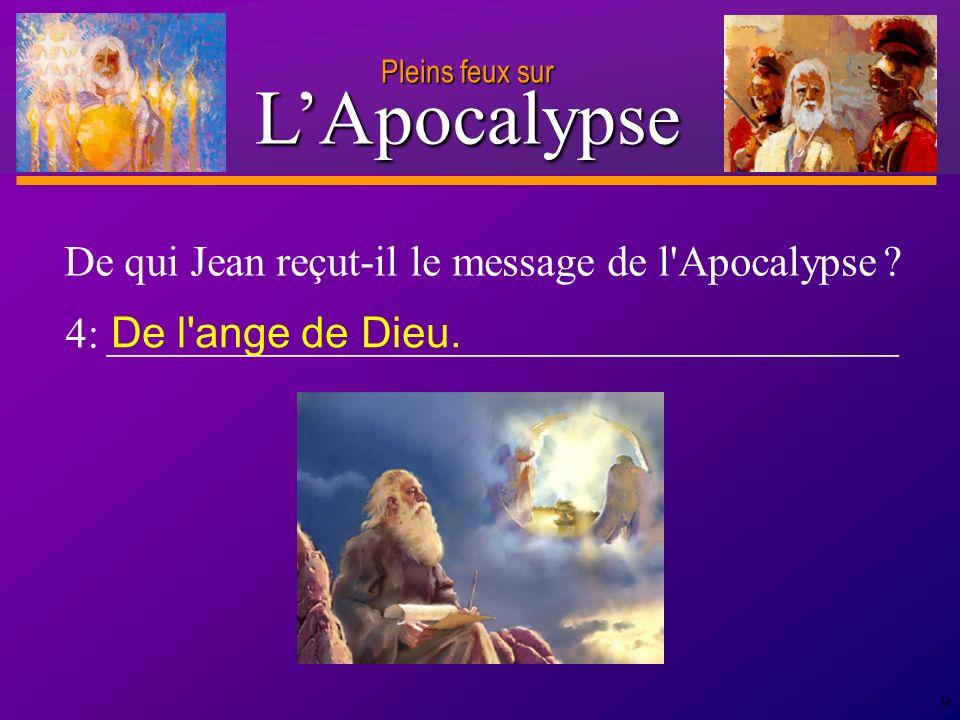 D anie l Pleins feux sur 10 Le mot apocalypse, (apocalypsis dans l original grec) signifie simplement dévoiler, révéler ou montrer.