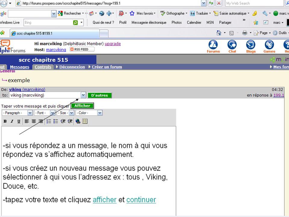 -Pour poster un message vous devez dabord sélectionner la rubrique désirée -dans cette case vous y inscrivez le titre du message -sélectionnez a qui vous adressez votre message.