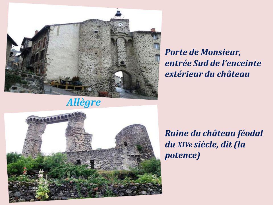 Allègre le village, en contrehaut, les ruines du château féodal du XIVe siècle appelées (la potence)