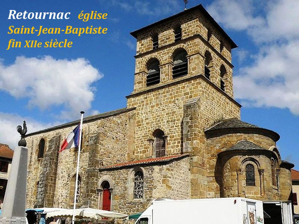Retournac Maison forte du XIIe siècle, hameau la Bourange. Château dArtias, XIe-XIIe siècles. Château de Mercuret.