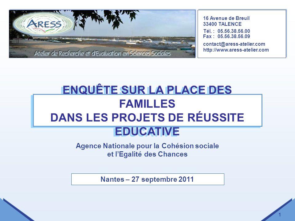 1 ENQUÊTE SUR LA PLACE DES FAMILLES DANS LES PROJETS DE RÉUSSITE EDUCATIVE 16 Avenue de Breuil 33400 TALENCE Tél. :05.56.38.56.00 Fax :05.56.38.56.09