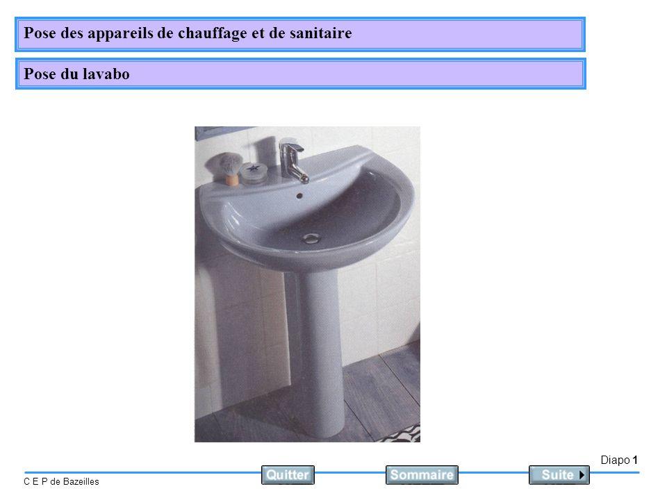 Diapo 1 C E P de Bazeilles Pose des appareils de chauffage et de sanitaire Pose du lavabo