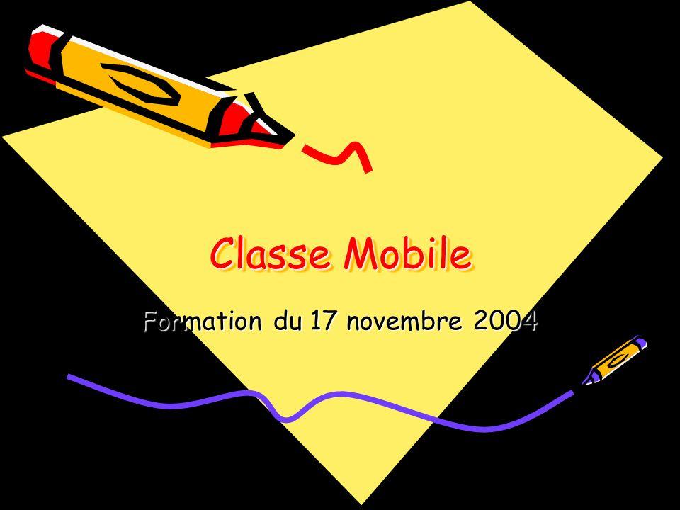 Introduction Lobjectif de cette première demi-journée de formation est de se familiariser avec le dispositif classe mobile.