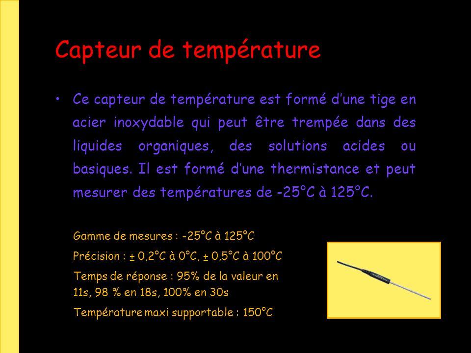 Capteur de température Ce capteur de température est formé dune tige en acier inoxydable qui peut être trempée dans des liquides organiques, des solutions acides ou basiques.