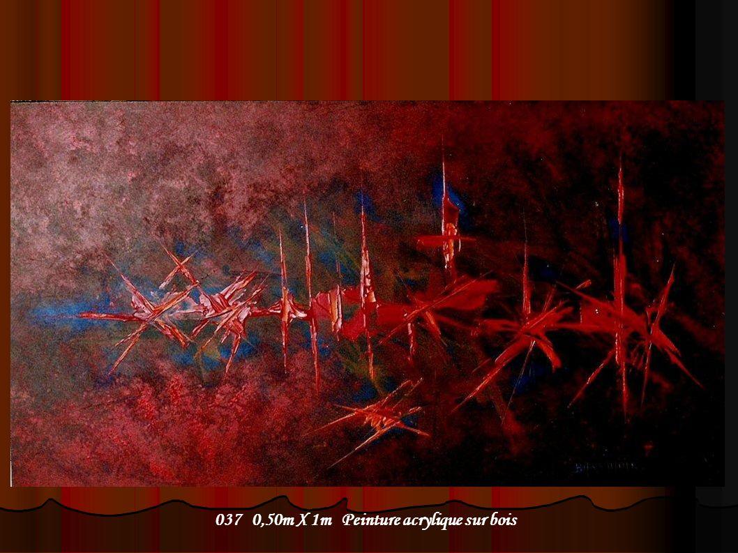 037 0,50m X 1m Peinture acrylique sur bois