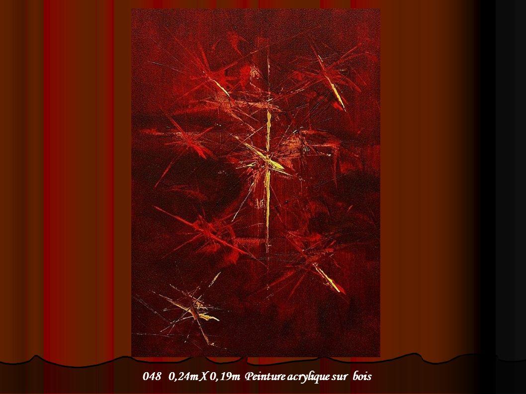 048 0,24m X 0,19m Peinture acrylique sur bois