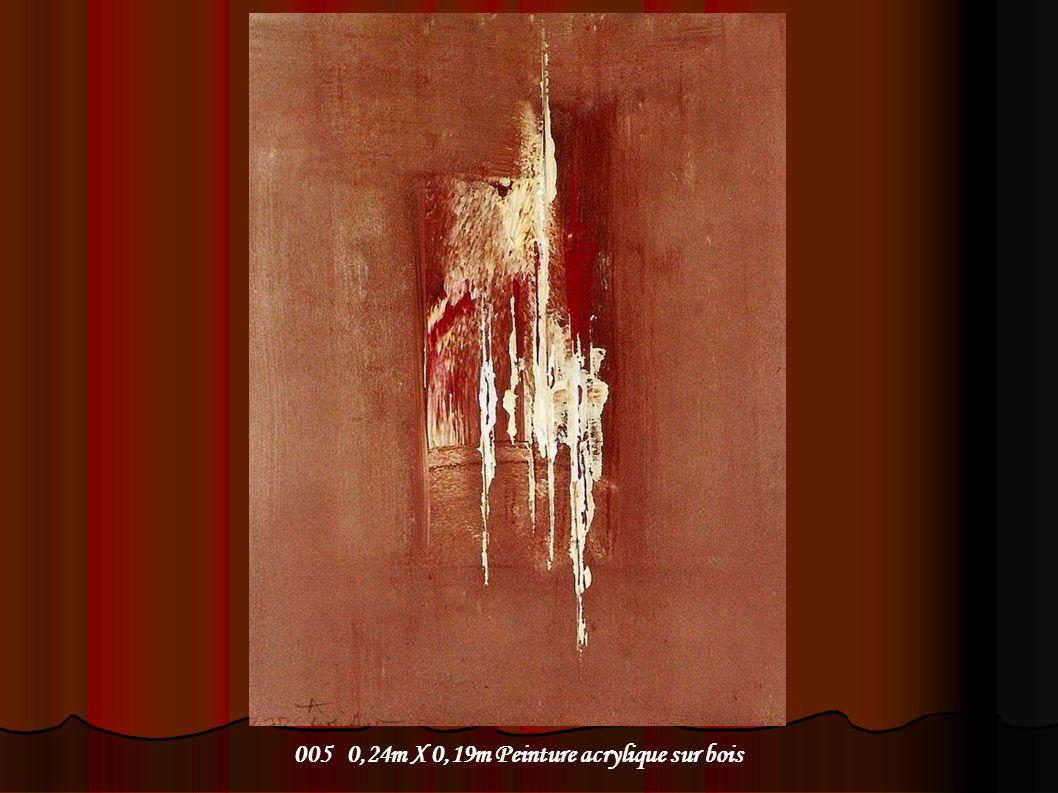 005 0,24m X 0,19m Peinture acrylique sur bois