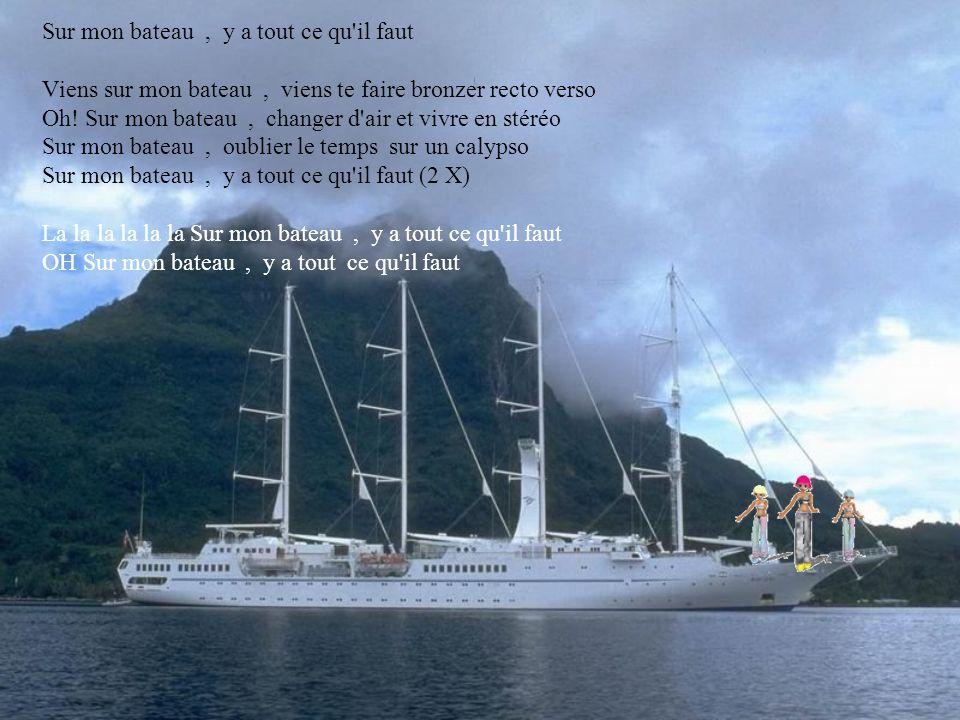 Mm! Sur mon bateau, oublier le temps sur un calypso