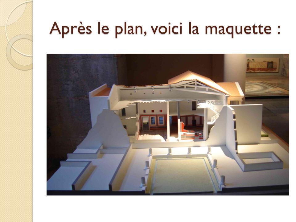 Après le plan, voici la maquette :