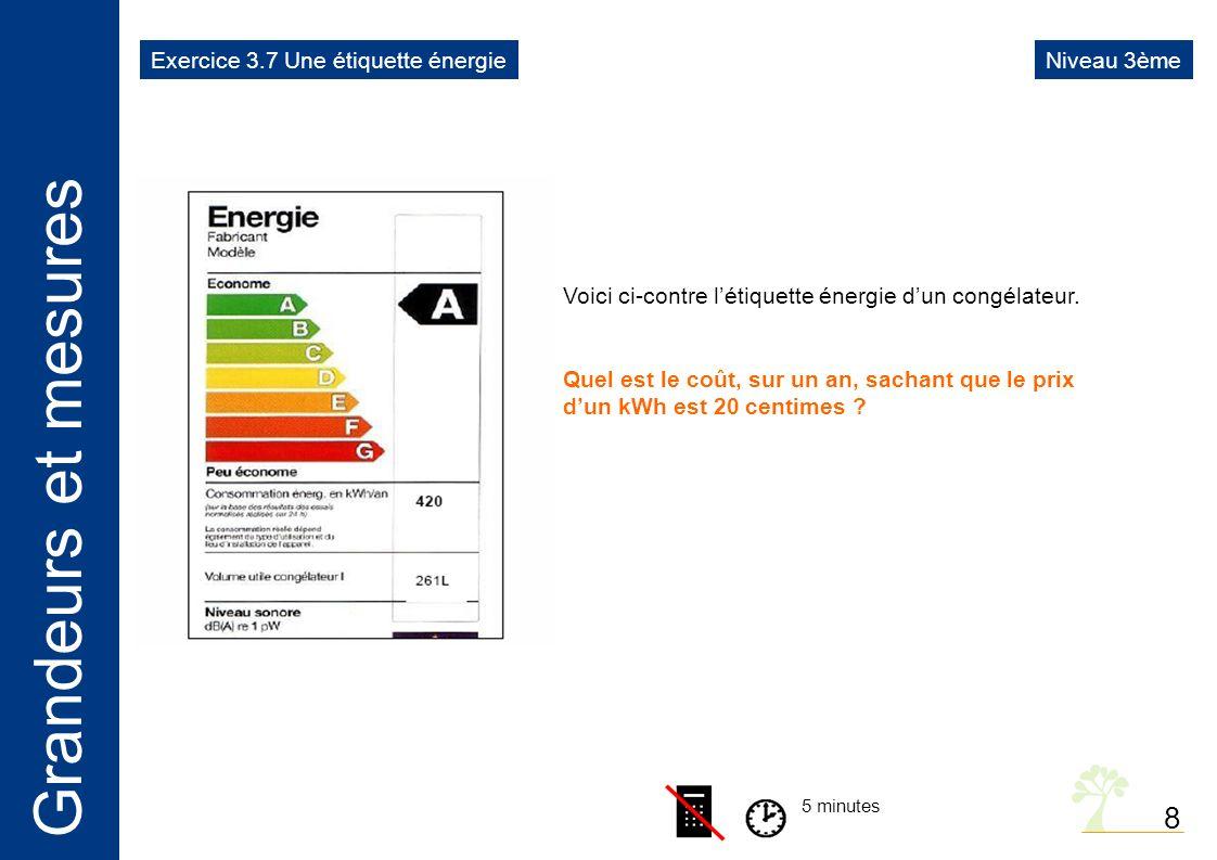 Grandeurs et mesures 8 5 minutes Voici ci-contre létiquette énergie dun congélateur.