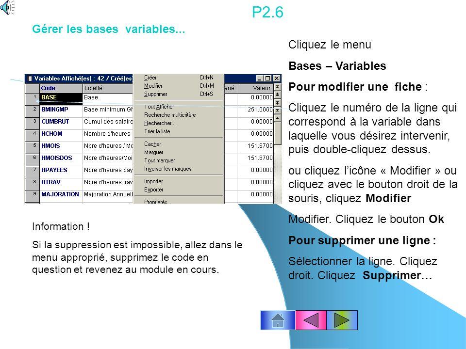 P2.5 Cliquez le menu Bases – Tranches Pour modifier une fiche : Cliquez le numéro de la ligne qui correspond à la tranche dans laquelle vous désirez i
