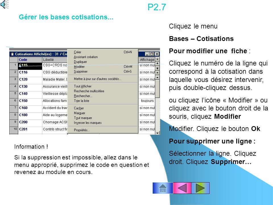 P2.6 Cliquez le menu Bases – Variables Pour modifier une fiche : Cliquez le numéro de la ligne qui correspond à la variable dans laquelle vous désirez