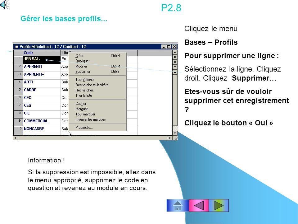 P2.7 Cliquez le menu Bases – Cotisations Pour modifier une fiche : Cliquez le numéro de la ligne qui correspond à la cotisation dans laquelle vous désirez intervenir, puis double-cliquez dessus.