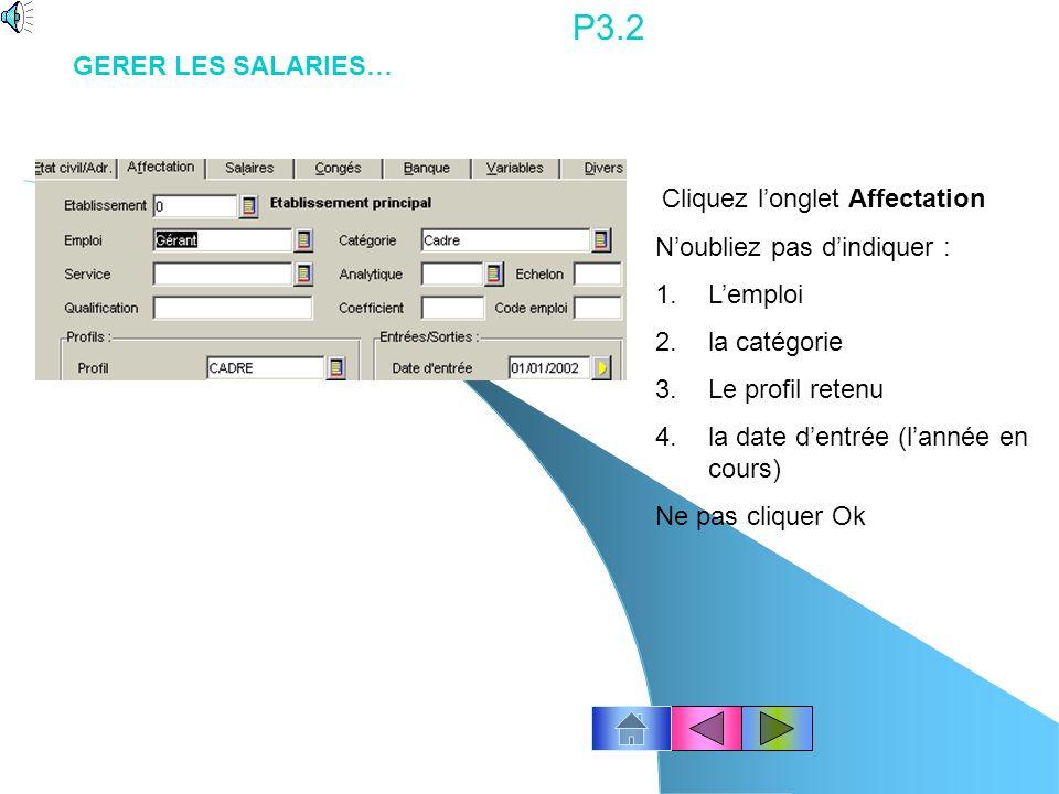 P3.1 Pour créer la fiche : Cliquez le bouton « Créer » Ou cliquez avec le bouton droit de la souris pour appeler un sous menu. Cliquez Créer Saisissez