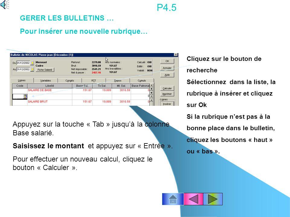P4.4 Insérer une ligne : Cliquez sur lendroit de linsertion (la nouvelle ligne sera insérée avant la ligne en surbrillance).