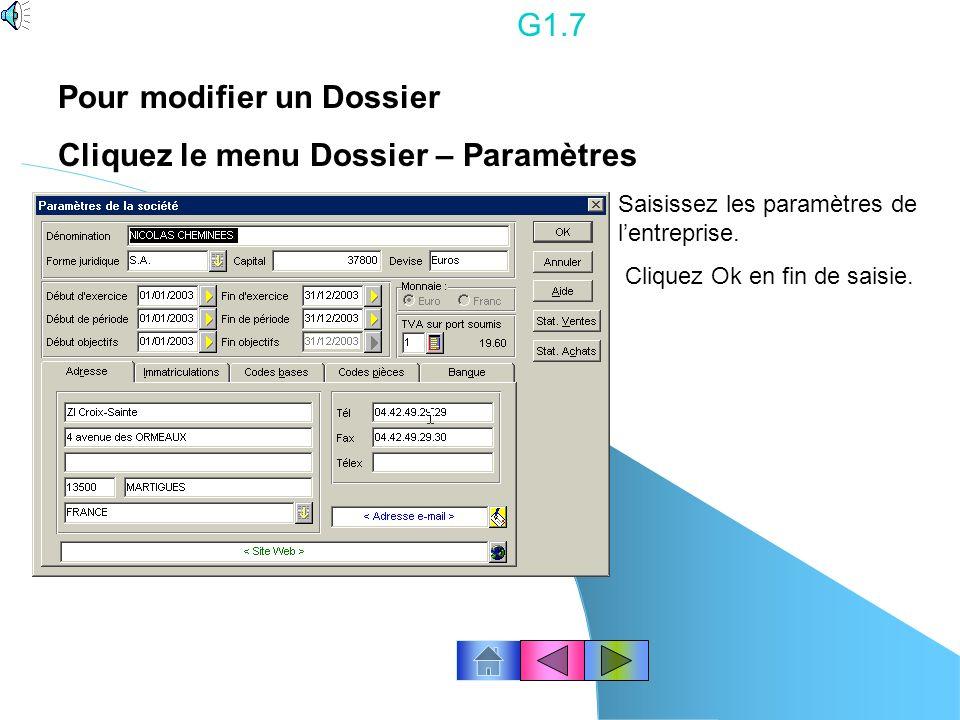 G1.6 Saisissez les paramètres de lentreprise. Modifiez les décimales. Activez la mise à jour automatique des journaux et lédition des factures selon l