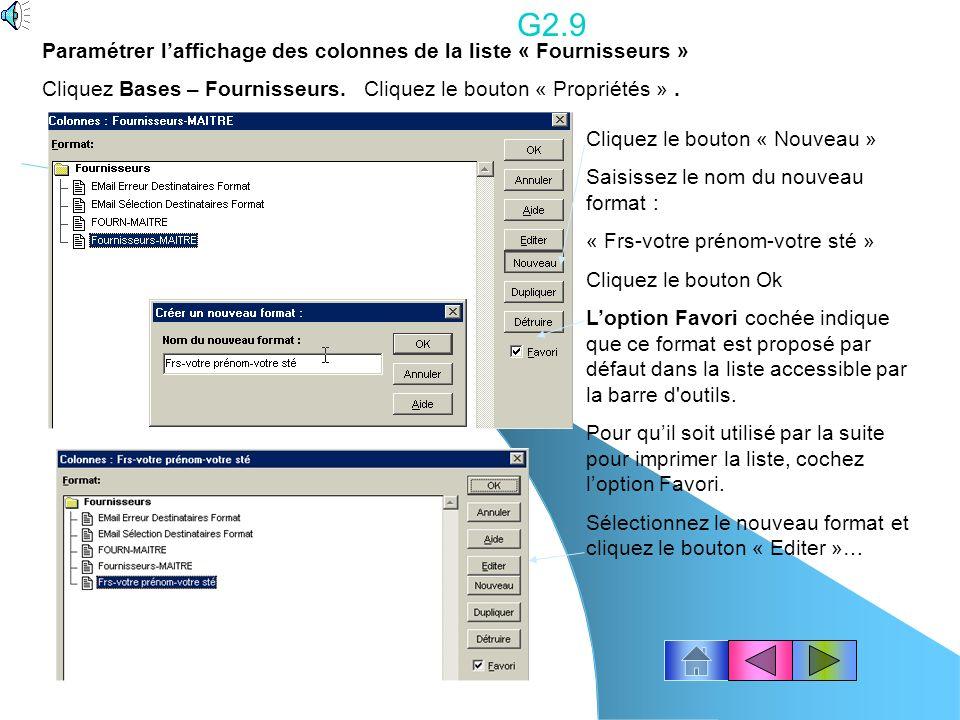 G2.8 Créer la base des Fournisseurs. Cliquez Bases - Fournisseurs. Pour créer la fiche : Cliquez le bouton « Créer » Zone Code saisissez par ex 101. L