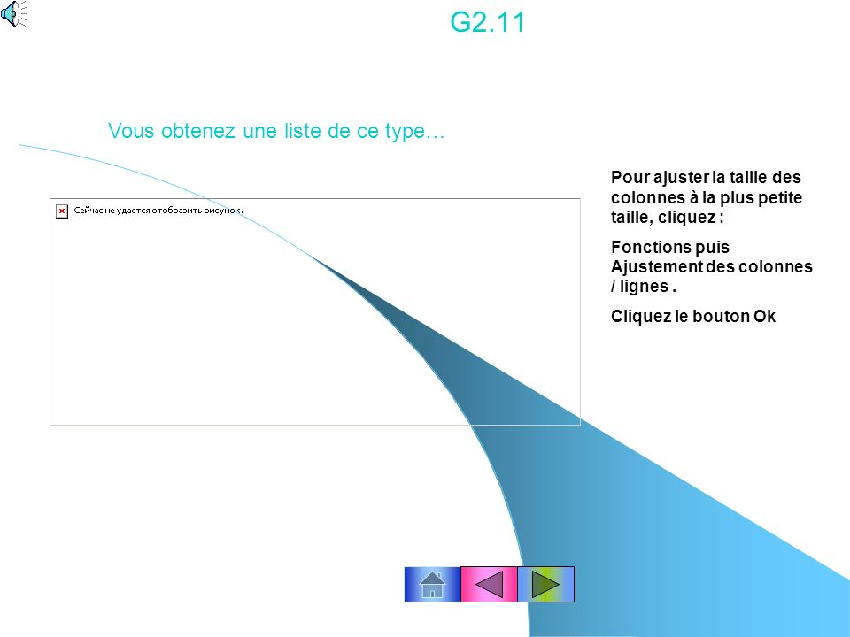 G2.10 Information : La liste des colonnes correspond à la base fournisseurs (Liste des champs nécessaires) : ex Code, Société, Adresse1, Code postal,